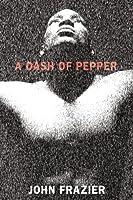 A Dash of Pepper