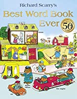 Best Word Book Ever by RICHARD SCARRY(1905-07-04)