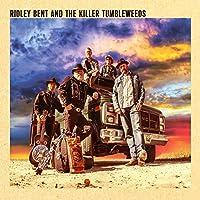 Ridley Bent And The Killer Tumbleweeds
