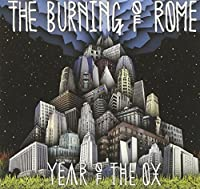 Year of the Ox by The Burning of Rome (2013-05-03)