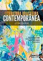 Literatura Brasileira Contemporânea. Leituras Diversas