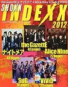 SHOXX INDEXX (ショックスインデックス) 2012 2012年 03月号 [雑誌]()