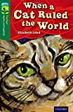 Oxford Reading Tree Treetops Myths and Legends: Level 12: When a Cat Ruled the World (Treetops. Myths and Legends)