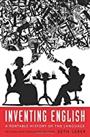 Inventing English: A Portable History of the Language by Seth Lerer(2015-08-25)