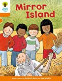 Oxford Reading Tree Biff Chip and Kipper Stories: Level 6 More Stories A: Mirror Island