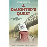 A Daughter's Quest (Echoes of Empire: A collection of standalone novels set in the Far East during WWII)