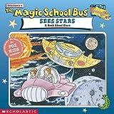 Magic School Bus Sees Stars: A Book About Stars (Magic School Bus (Pb))