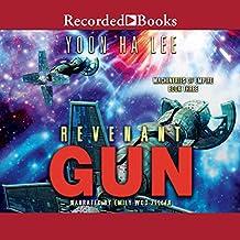 Revenant Gun: Machineries of Empire, Book 3