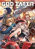 GOD EATERコミックアンソロジー reloaded mission (IDコミックス DNAメディアコミックス)