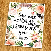 John 13:34 Love one another like I have loved you Print (Unframed) Wedding bible verse Scripture Print Love quote Print Christian Wall Art Nursery 8x10 TC-032 [並行輸入品]