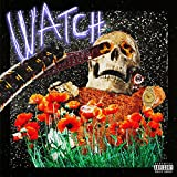 Watch [Explicit]