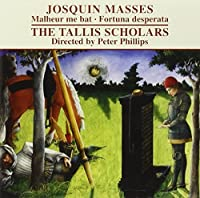 Josquin: Masses by Tallis Scholars (2009-03-10)