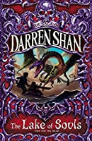 The Lake of Souls (The Saga of Darren Shan)
