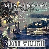 Mississippi (Old Man River)