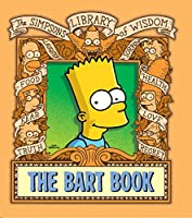 The Bart Book (Simpsons Library of Wisdom)