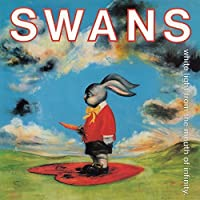 White Light From the Mouth of Infinity / Love of by Swans