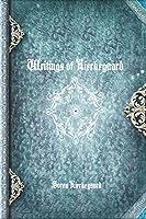 Writings of Kierkegaard