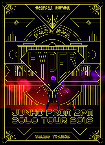 "JUNHO (From 2PM) Solo Tour 2016 ""HYPER"