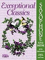 Exceptional Classics for Alto Sax
