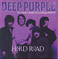 Hard Road: The Mark 1 Studio Recordings '1968-69' by DEEP PURPLE (2014-08-05)