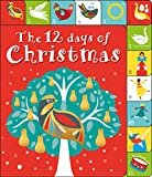 The 12 Days of Christmas: A Lift-the-tab Book