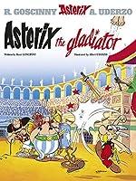 Asterix the Gladiator: Album #4 (The Adventures of Asterix) (Bk. 4) by Rene Goscinny(2004-09-01)