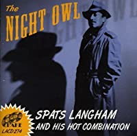 Night Owl by Spats Langham