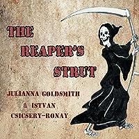 The Reaper's Strut