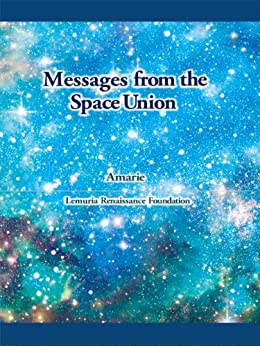 Messages from the Space Union by [Amarie]