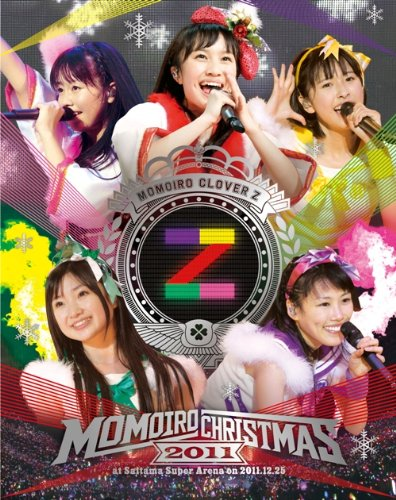 ももいろクリスマス2011 さいたまスーパーアリーナ大会 L...