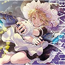 Blazing Soul / アシンメトリィ