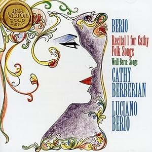 Berio: Recital for Cathy Folk Songs