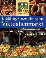 Lieblingsrezepte vom Viktualienmarkt
