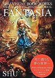 FANTASIA―SHU VISUAL BOOK WORKS/SPECIAL EDITION POSTCARD BOOK