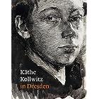 Kaethe Kollwitz in Dresden