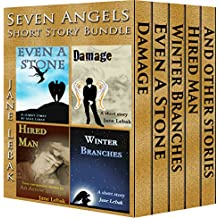Seven Angels Short Story Bundle: Contains Damage, Even A Stone, Hired Man, Winter Branches and bonus material