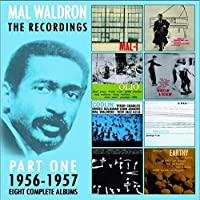 The Recordings 1956-1957 by Mal Waldron