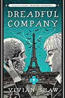 Dreadful Company: A Dr Greta Helsing Novel