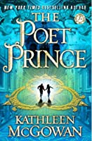 The Poet Prince: A Novel (The Magdalene Line) by Kathleen McGowan(2011-03-08)