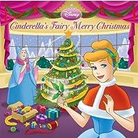 Cinderella's Fairy Merry Christmas (Disney Princess) (Pictureback(R))