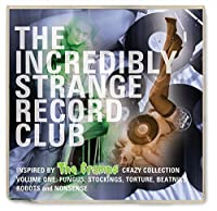 Incredibly Strange Record Club by VARIOUS ARTISTS (2014-02-01)
