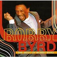 Bobby Byrd Got Soul: The Best of Bob by BOBBY BYRD