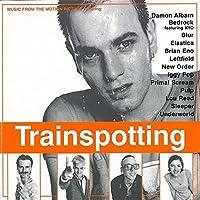 Trainspotting Original Soundtrack by Various Artists