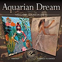 Fantasy/Chance to Dance by Aquarian Dream