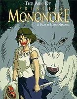 Art of Princess Mononoke (The Art of Princess Mononoke)