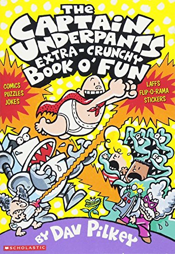 The Captain Underpants Extra-crunchy Book O' Funの詳細を見る