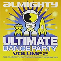 Ultimate Dance Party Vol. 2 by Various Artists