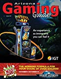 Arizona Gaming Guide Magazine - October 2017 - 09:10 (English Edition)