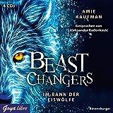 Beast Changers 01. Im Bann der Eiswoelfe