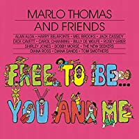 Free to Be: You & Me